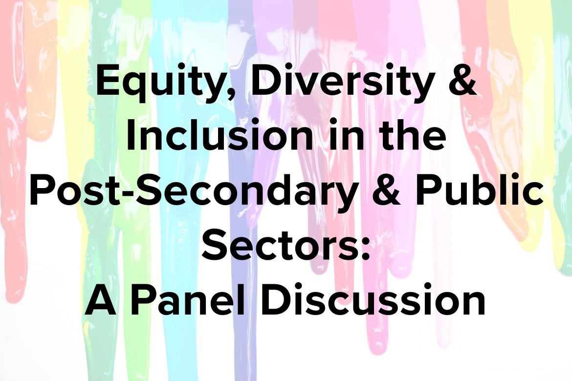Equity, diversity & inclusion in the post-secondary and public sectors